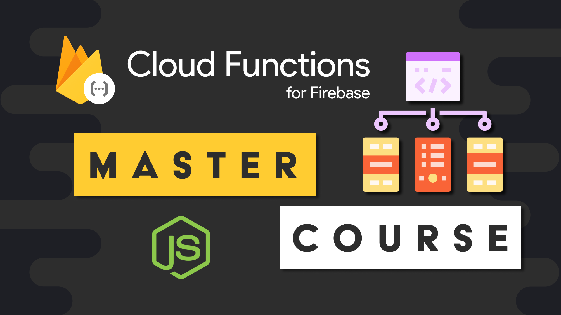 Cloud Functions Master Course
