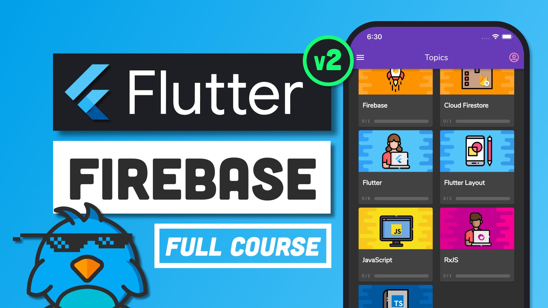 Flutter Firebase - The Full Course