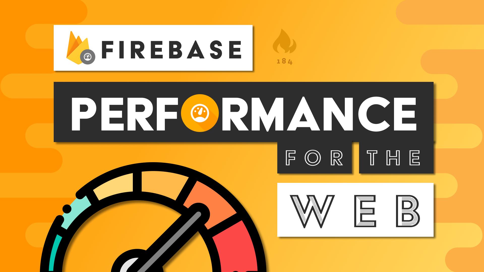 Firebase Performance Quickstart