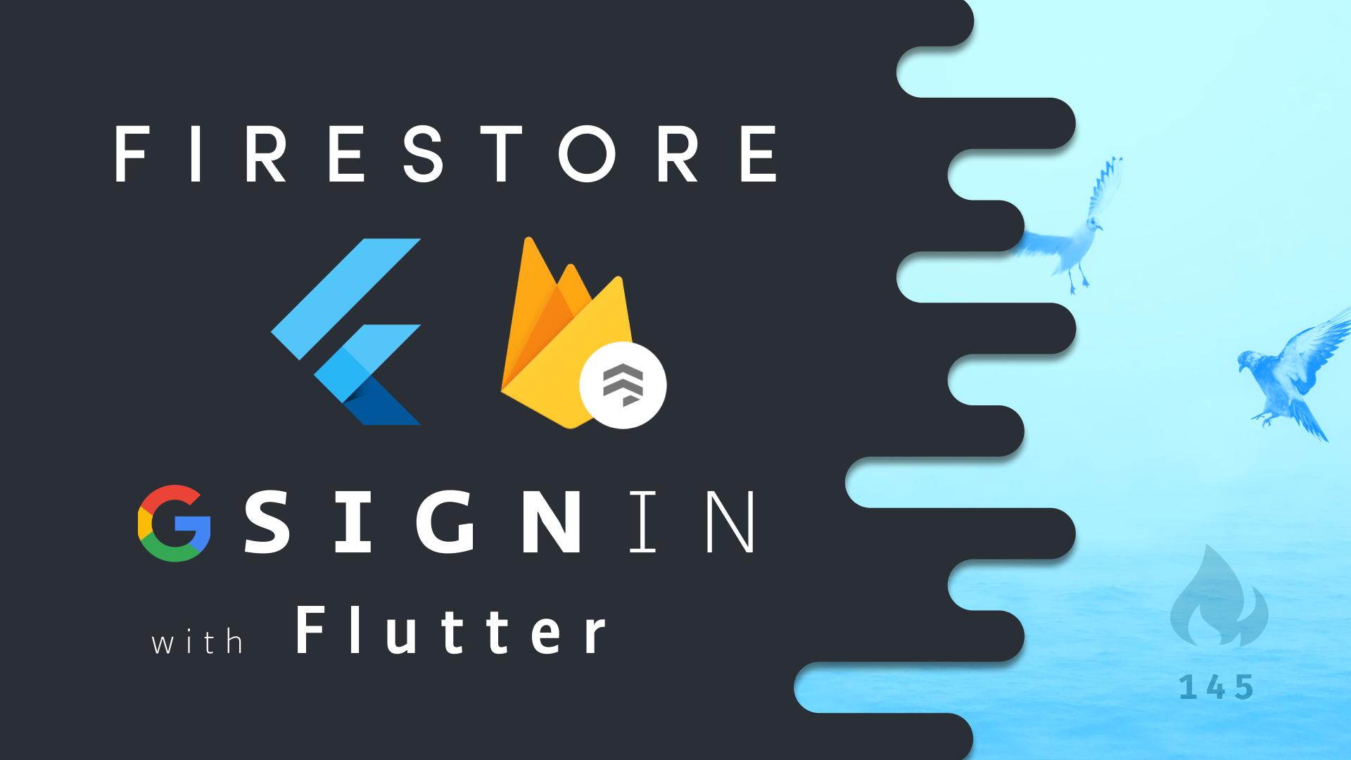 Flutter Firebase Google SignIn + Firestore