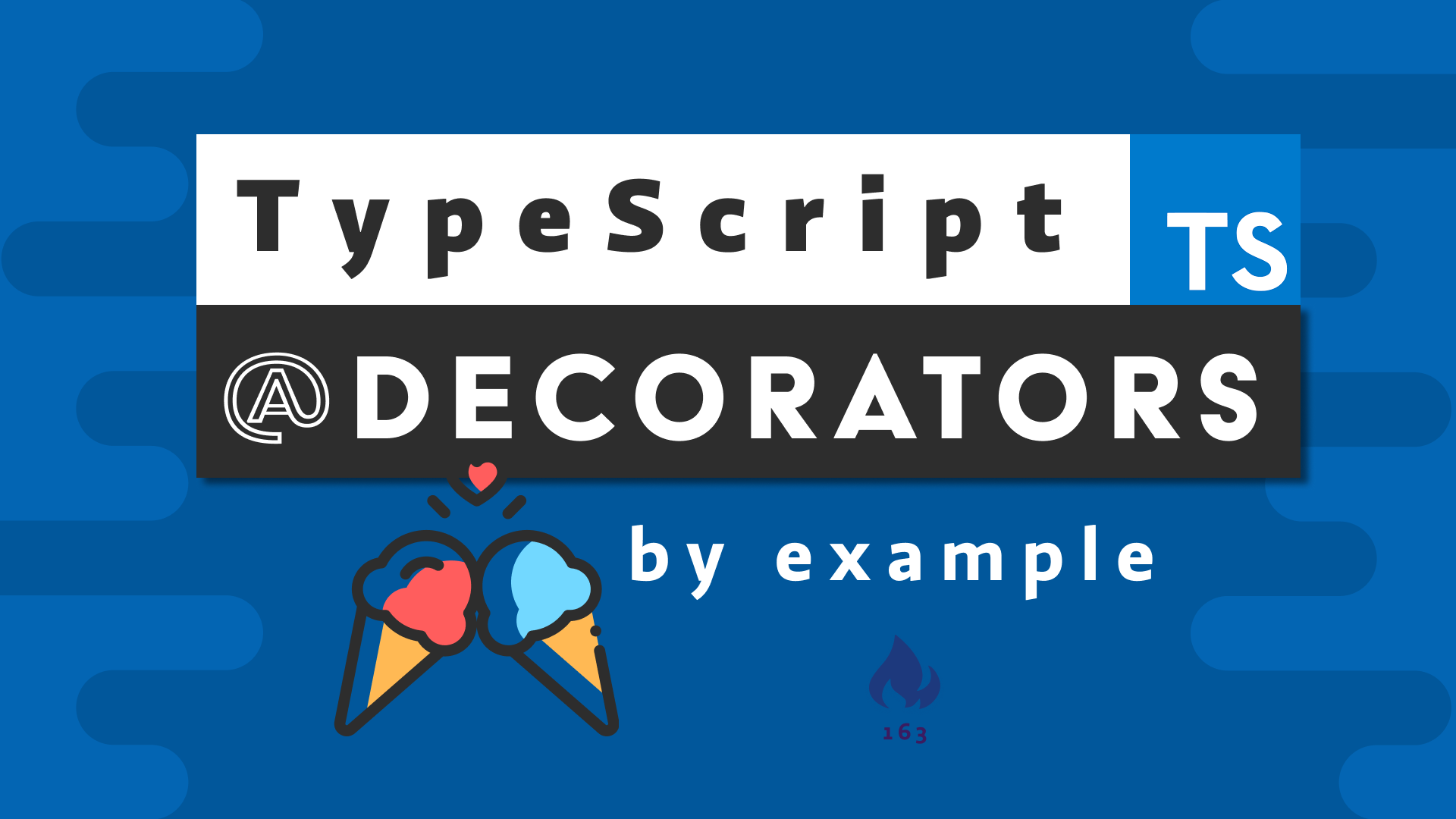TypeScript Decorators by Example